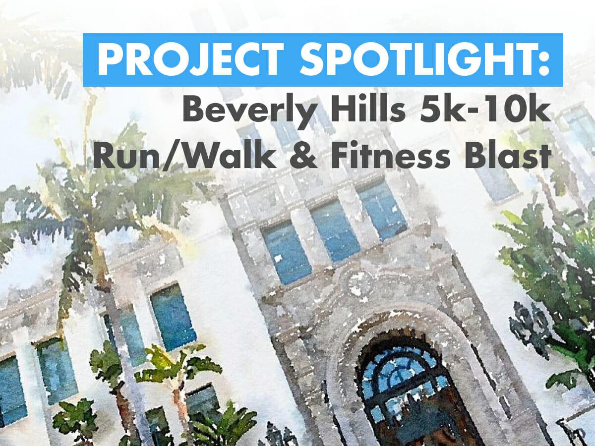 Beverly Hills 5k-10k Run/Walk & Fitness Blast